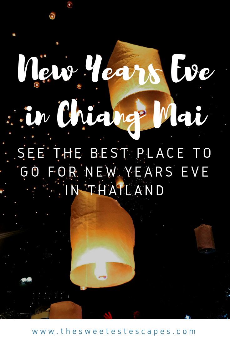 How to Spend New Years in Chiang Mai - See the best place to go for New Years Eve in Thailand