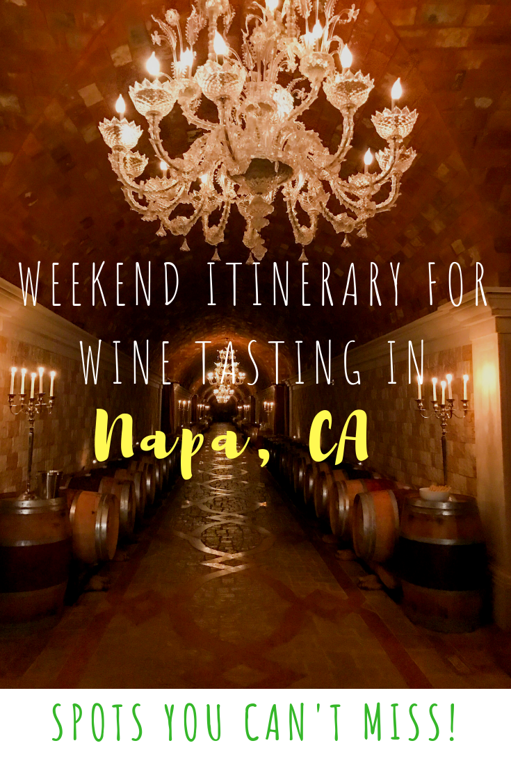 How to spend a weekend in Napa