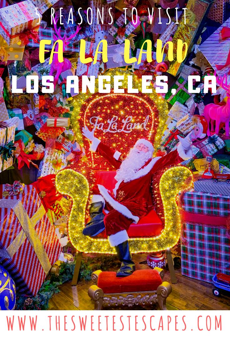 5 Reasons to visit Fa La Land Downtown Los Angeles, CA