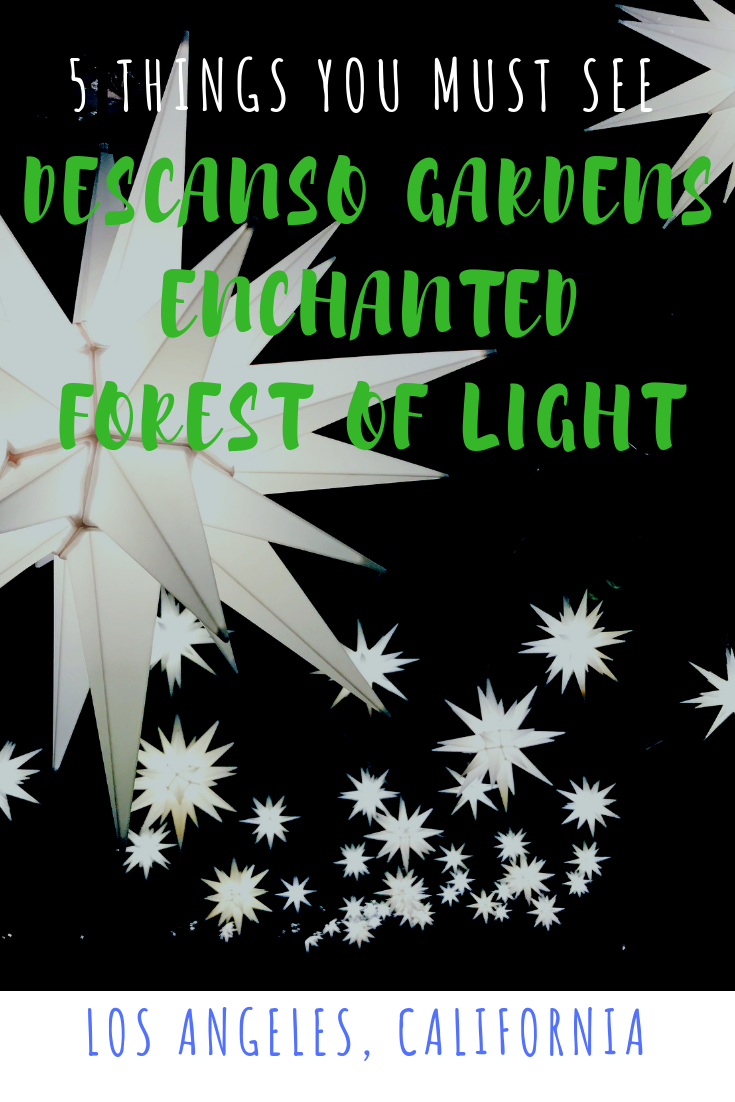 DESCANSO GARDENS ENCHANTED FOREST OF LIGHT - Christmas in Los Angeles