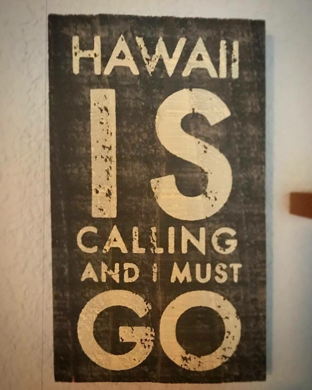 Hawaii is calling and I must go sign