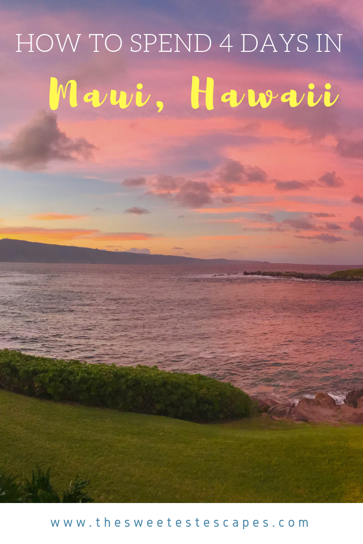 Maui, Hawaii - 4 Day Itinerary