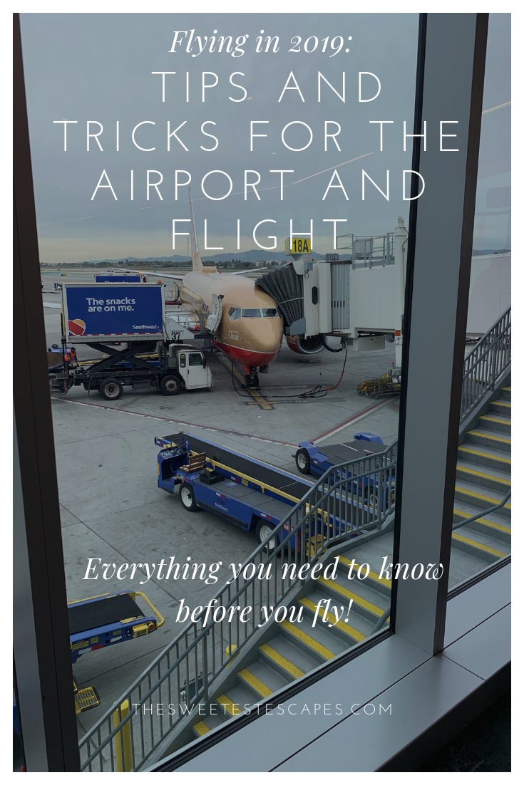 Flying in 2019 Tips and Tricks for the Airport and Flight