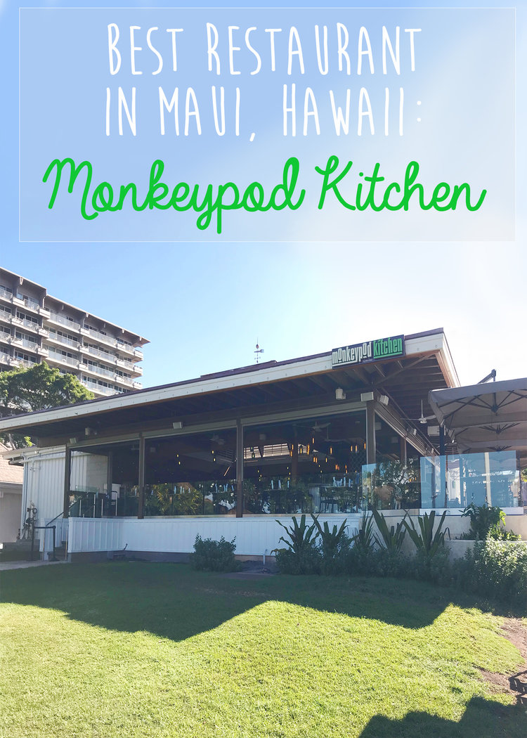 Monkeypod Kitchen - Best Restaurant in Maui, Hawaii