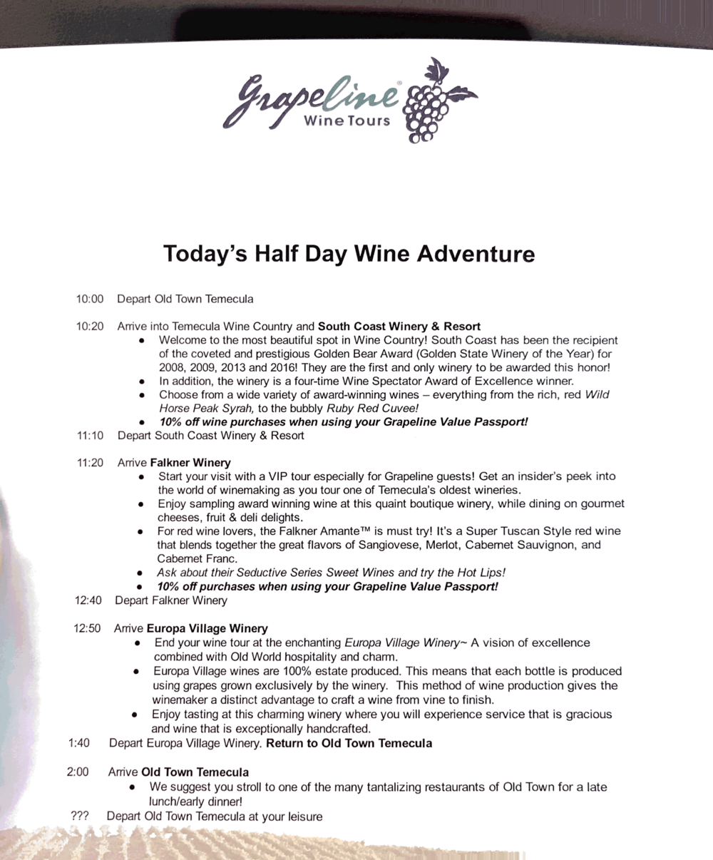 OUR WINE TOUR ITINERARY FOR THE DAY.