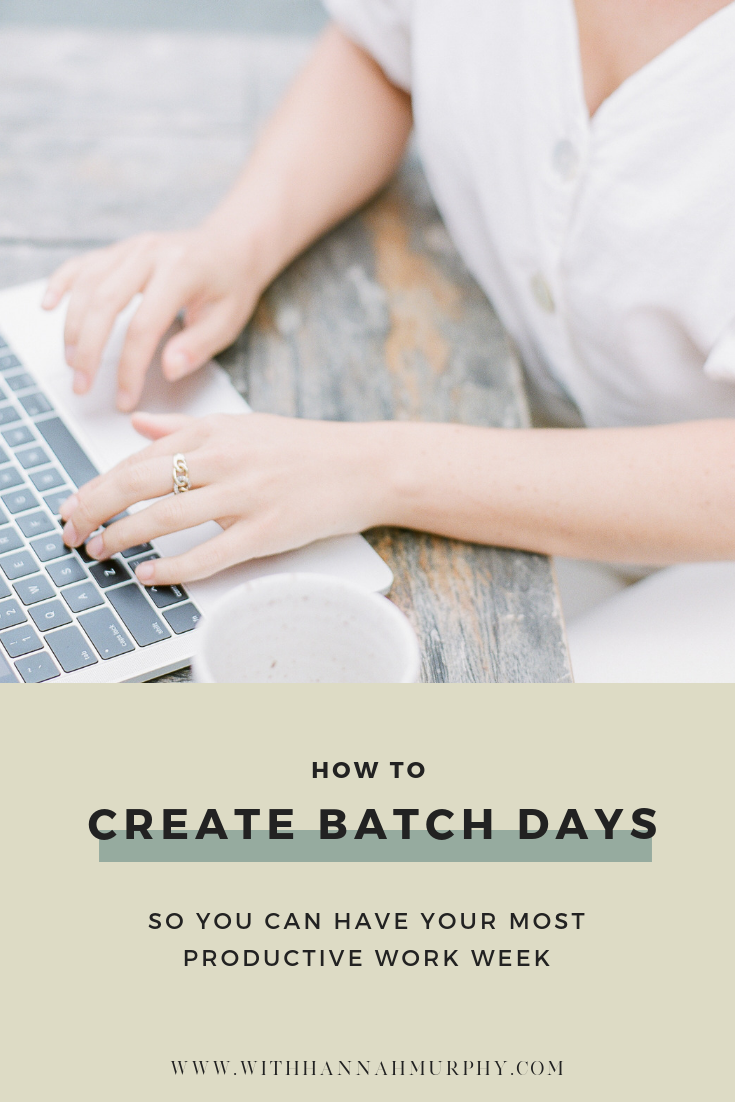 Creating batch days to increase productivity by With Hannah Murphy