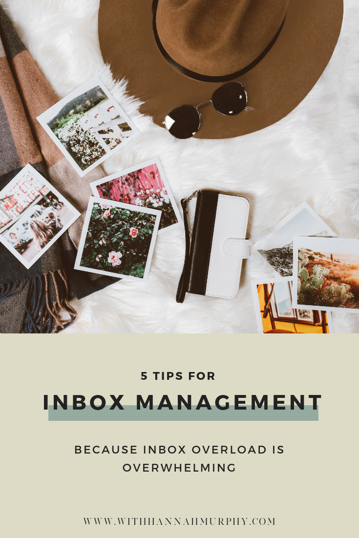 5 tips for inbox management because having inbox overload is overwhelming by With Hannah Murphy