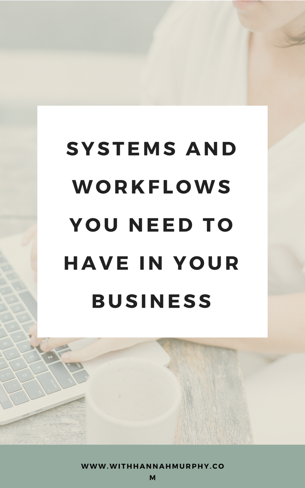 Systems and workflows you need to have in your business   With Hannah Murphy #creativeresources #businesstips #systems