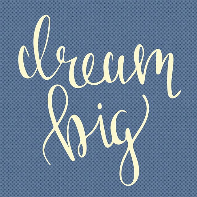 Dream big. #30daysoflettering (28/30) . . . . . .  #dailyinspiration #freelance #thatsdarling #pursuepretty #freelancelife #betterbranding #creativityfound #thenativecreative #freelancedesigner #mycreativebiz #dslettering #handlettering #dailydoseofpaper #lettering #typespire #thedailytype #designstudio #formandfunction #fwportfolio #shareyourwork #createcultivate #graphicdesign #goodtype #thedesignfix #instagood #visualgraphc #seekthesimplicity #createmore