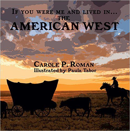 If You Were Me and Lived in the American West
