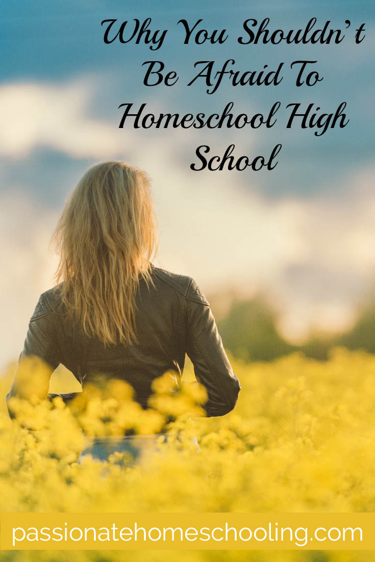 Homeschooling High School. Just thinking about homeschooling high school can seem pretty scary! This is why you shouldn't be afraid to follow your instincts.