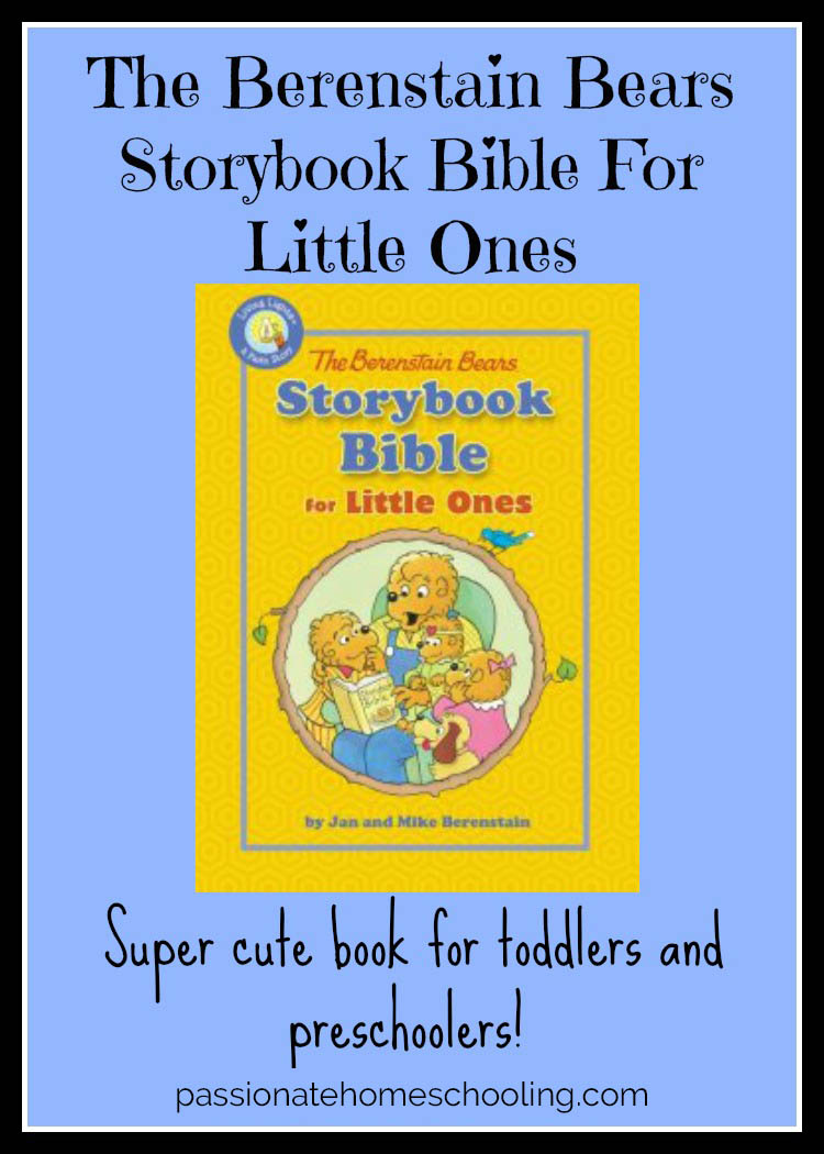 Berenstain Bears Storybook Bible For Little Ones a super cute Bible story book for young children.