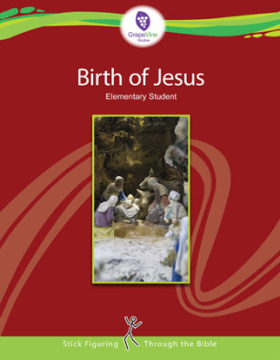 The Birth of Jesus Student Manual