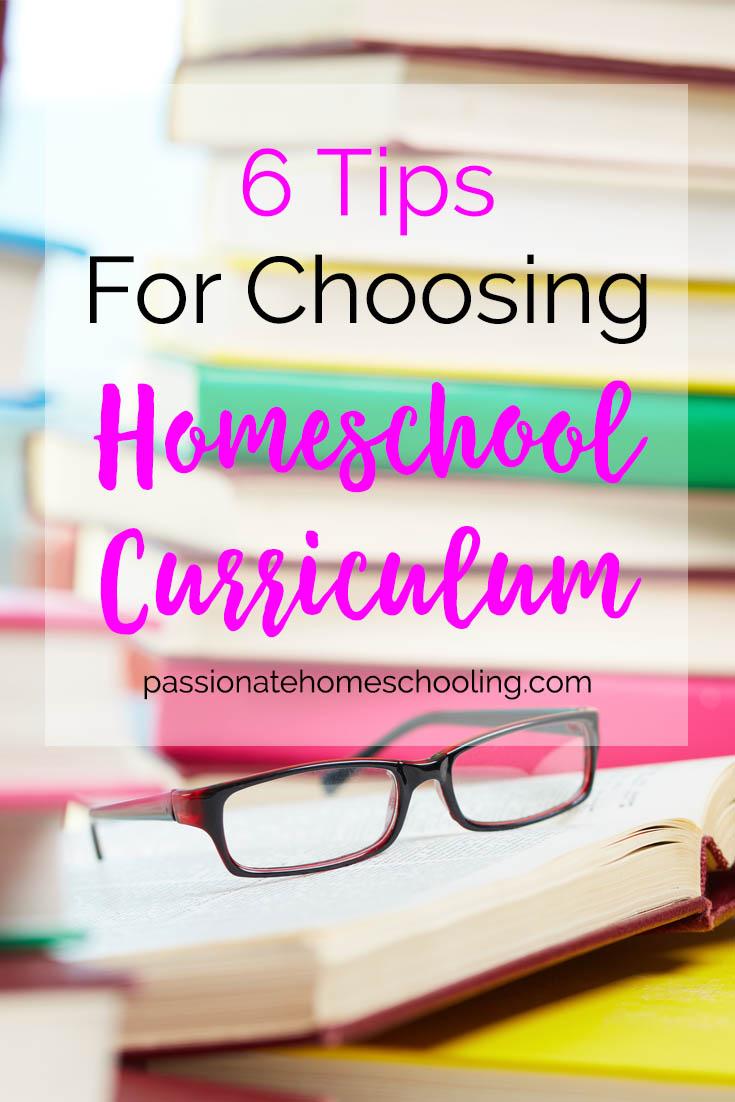 6 Tips For Choosing Your Homeschool Curriculum