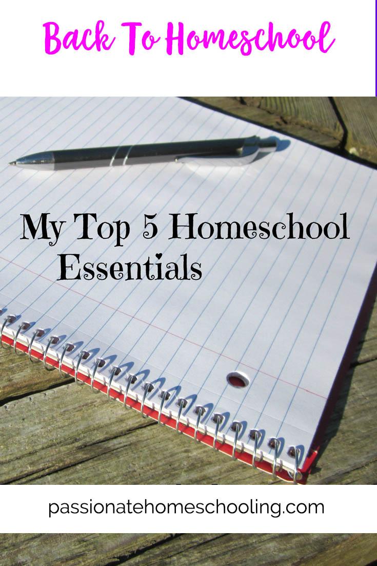 My Top 5 Homeschool Essentials