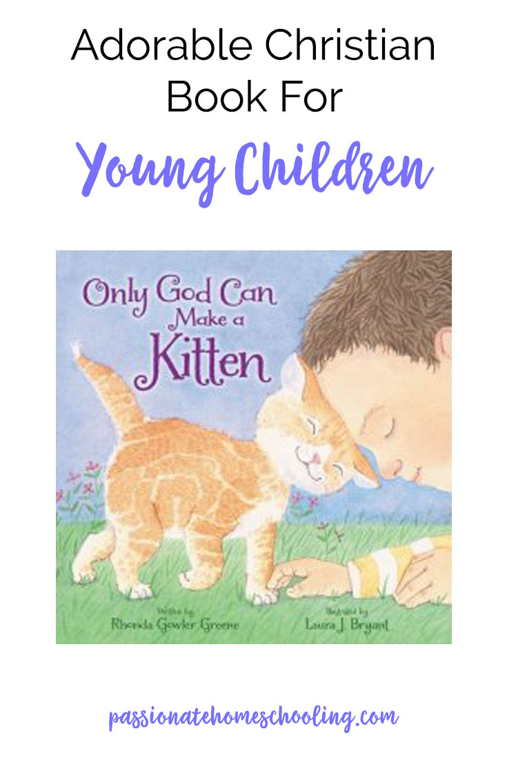 Christian Books For Kids Only God Can Make a Kitten Review