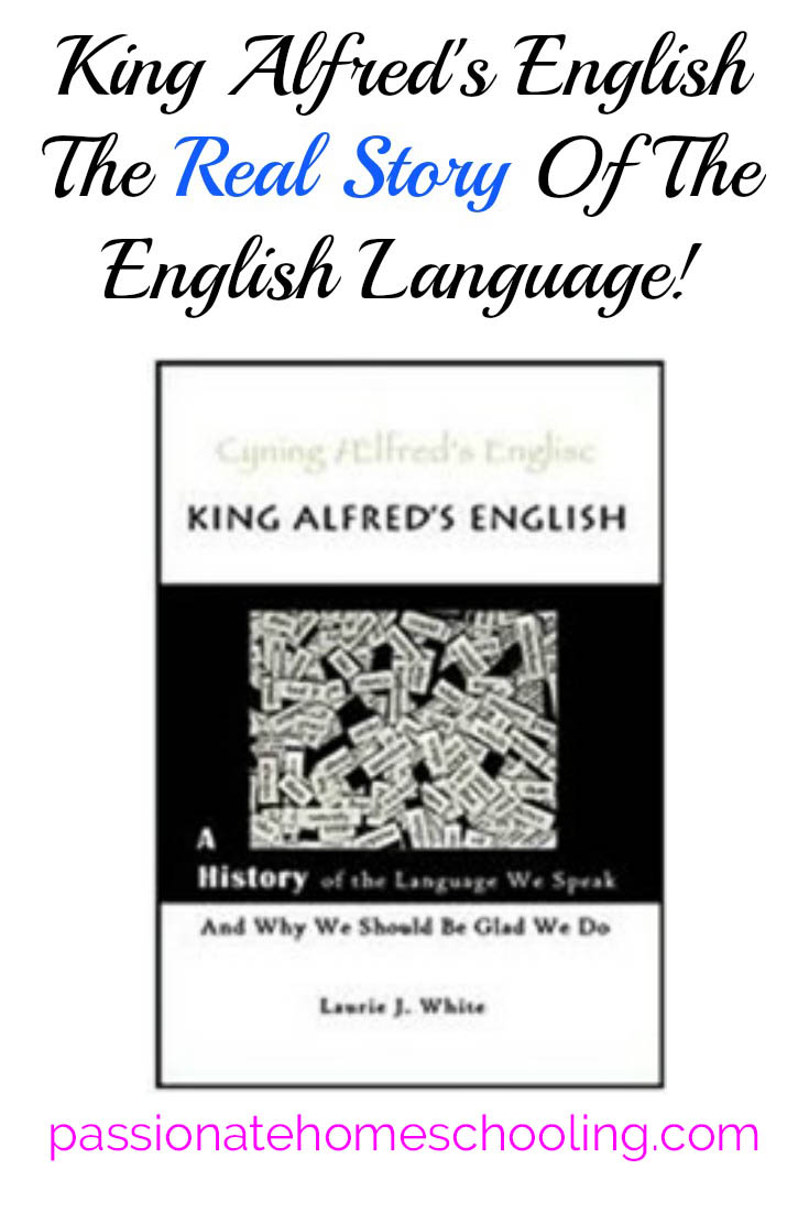 Do you want to know the story of the English language? King Alfred's English is an amazing book for grade 7 through adult!