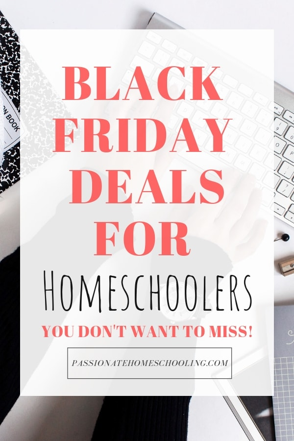 Black Friday & Cyber Monday deals for homeschoolers! You don't want to miss out on these awesome deals on curriculum, homemaking resources and more. #homeschooling #BlackFriday