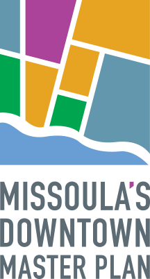 MISSOULA'S DOWNTOWN MASTER PLAN