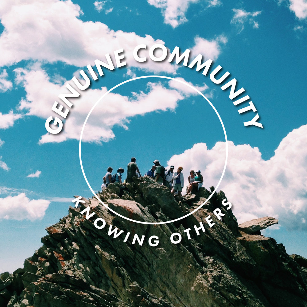 Genuine Community: Knowing Others