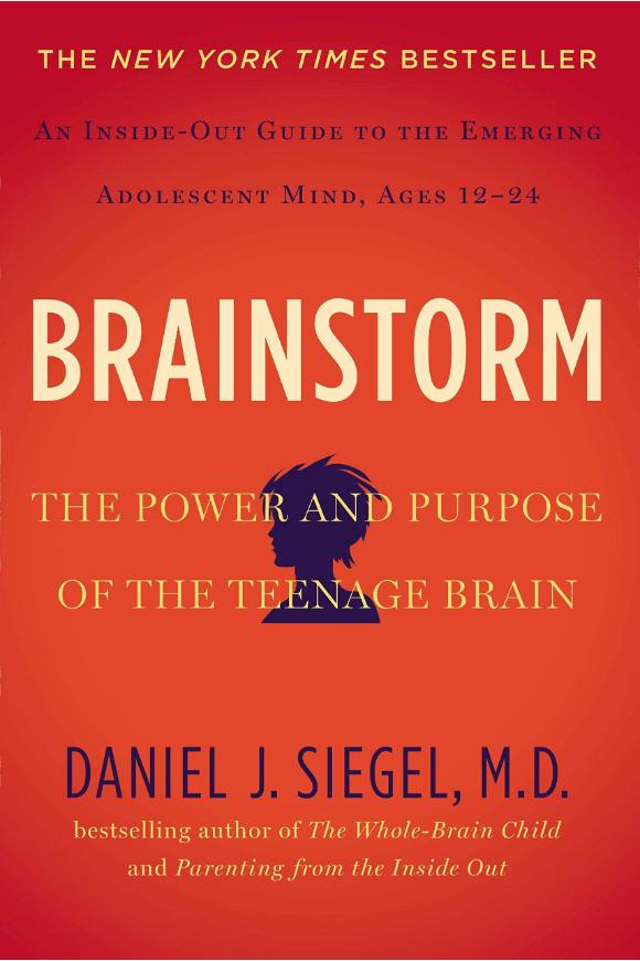Brainstorm - Daniel J. Siegel, M.D.
