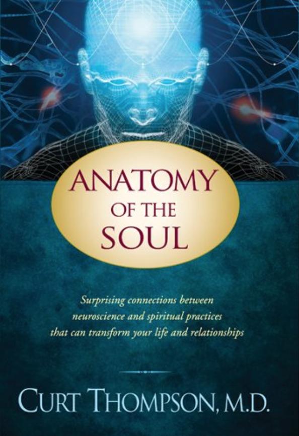Anatomy of the Soul - Curt Thompson, M.D.