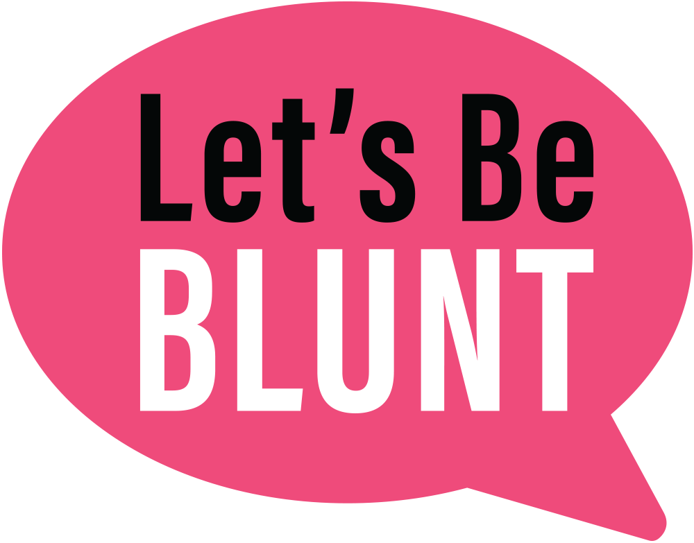 Let's Be Blunt - AMPD Coalition