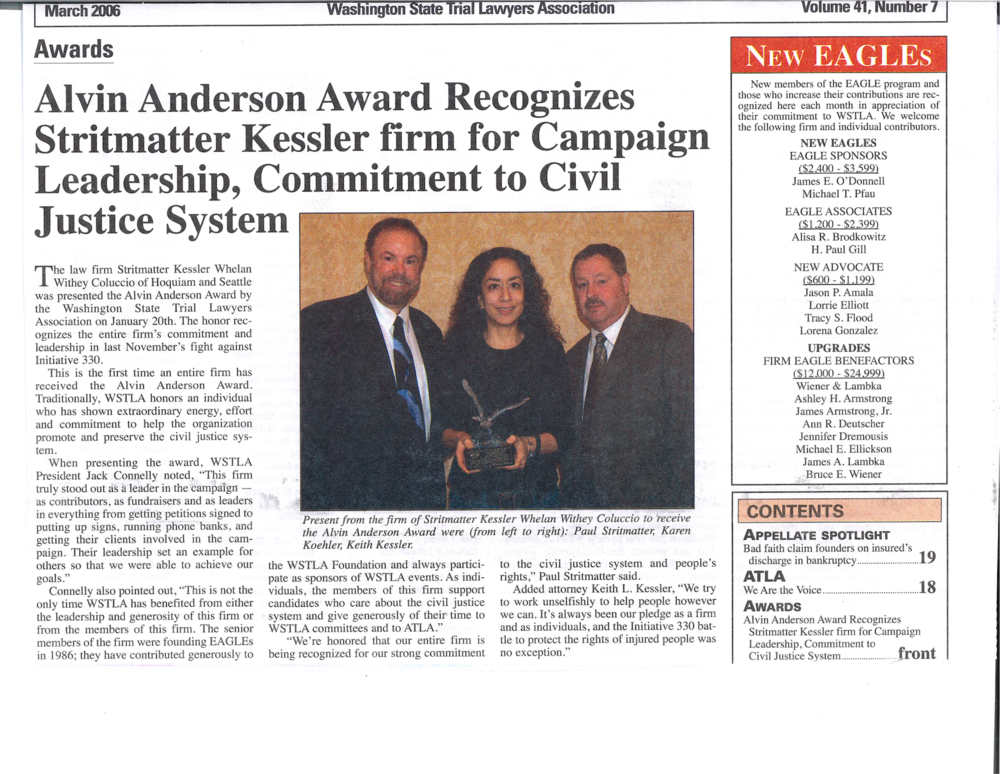Our firm received the Alvin Anderson Award in 2006. -