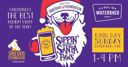 Pawsititively the BEST holiday event of the year! Our pictures with Santa Paws event will be hosted by    Carolina Watershed    and will feature live music from Josh & Jeremy from    Star & Micey   , a silent auction, brunch specials and a new beer release from    Memphis Made Brewing   .  Your $20 donation to Streetdog Foundation will get you a picture with Santa Paws (featuring you and your 4-legged best friend), a limited edition pint glass and a drink ticket to try the new beer created for SDF, Pawliday Plaid! It will be an amazing event with:  ❤️Pictures with Santa Paws  💚Pawliday Plaid by Memphis Made beer release ❤️ Silent Auction  💚 Live Music with Josh &Jeremy of Star & Micey  ❤️ Brunch Specials & themed drinks 💚 Streetdog Foundation Merchandise  ❤️New Dog Park sneak peek  This pup-friendly event has it all!