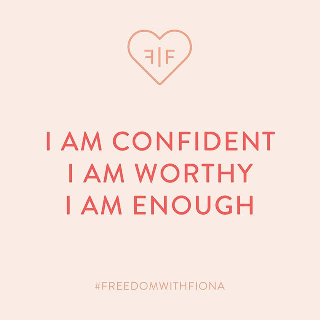 Daily mantra. Repeat after me: I am confident, I am worthy, I am enough.