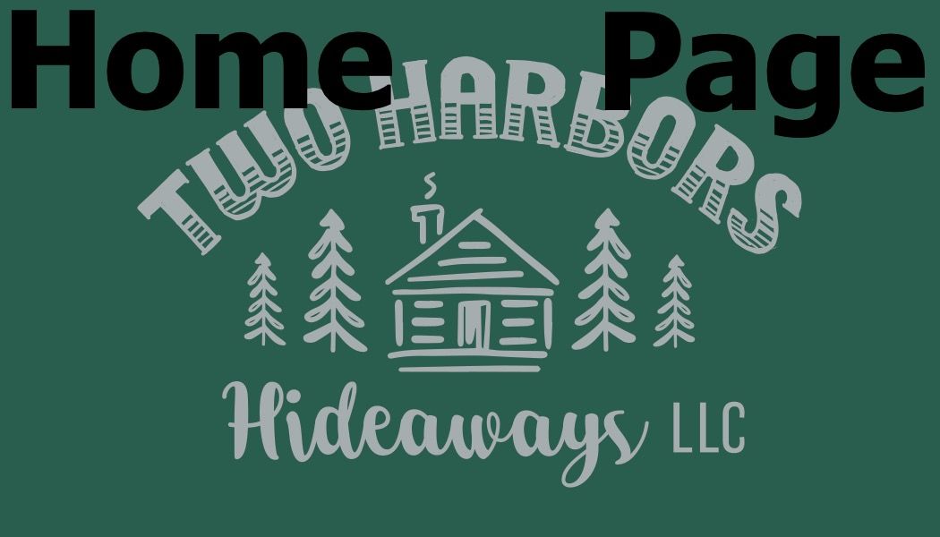 TWO HARBORS HIDEAWAYS LLC