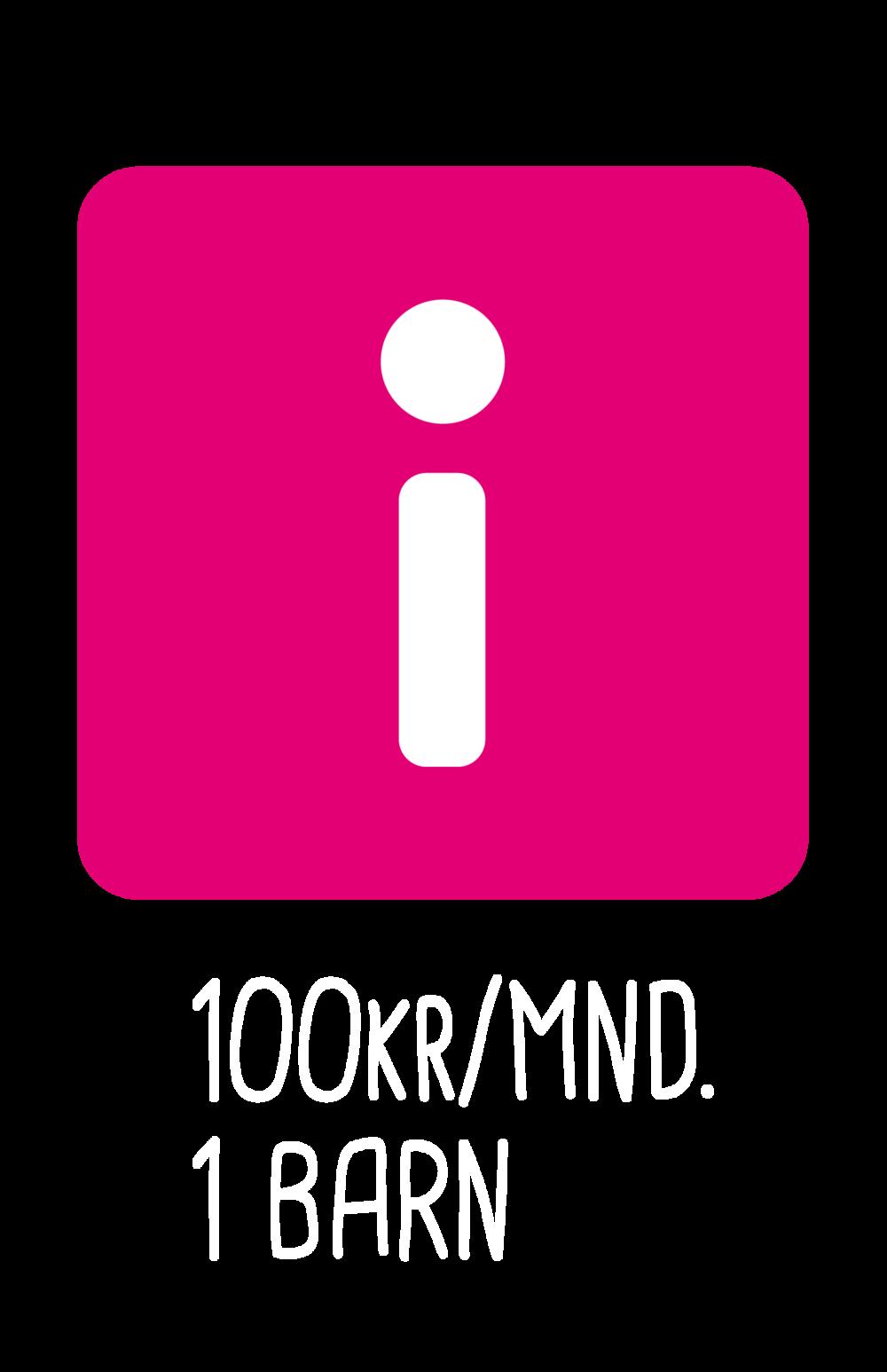 Donate 100KR/MND. 1 Barn