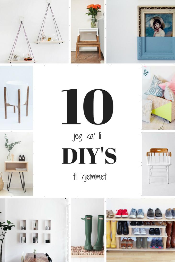 10 DIY projekter til hjemmet