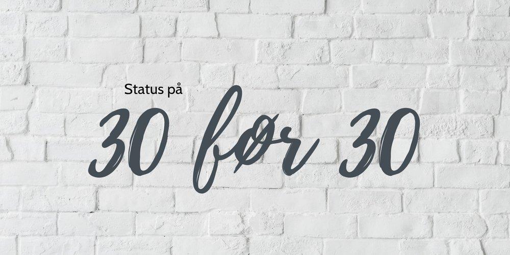 status på 30 før 30.jpg