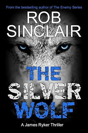 the-silver-wolf- Rob Sinclair.jpg