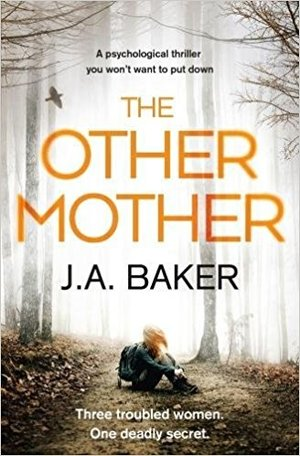the-other-mother- J.A. Baker.jpg