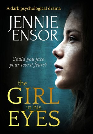 The-Girl-In-His-Eyes- Jennie Ensor.jpg