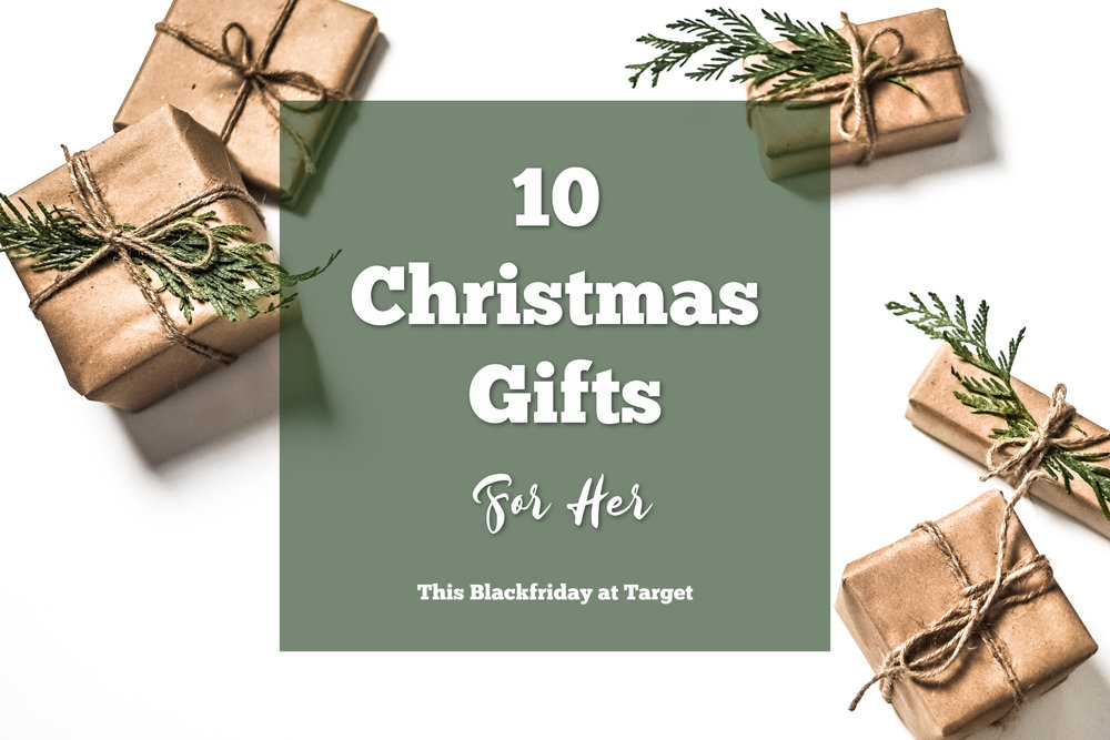 10 Christmas Gift Ideas for Her- Black Friday at Target - 10 Christmas Gift Ideas For Her- Black Friday At Target €� This