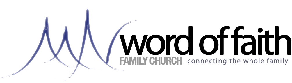 Word of Faith Family Church