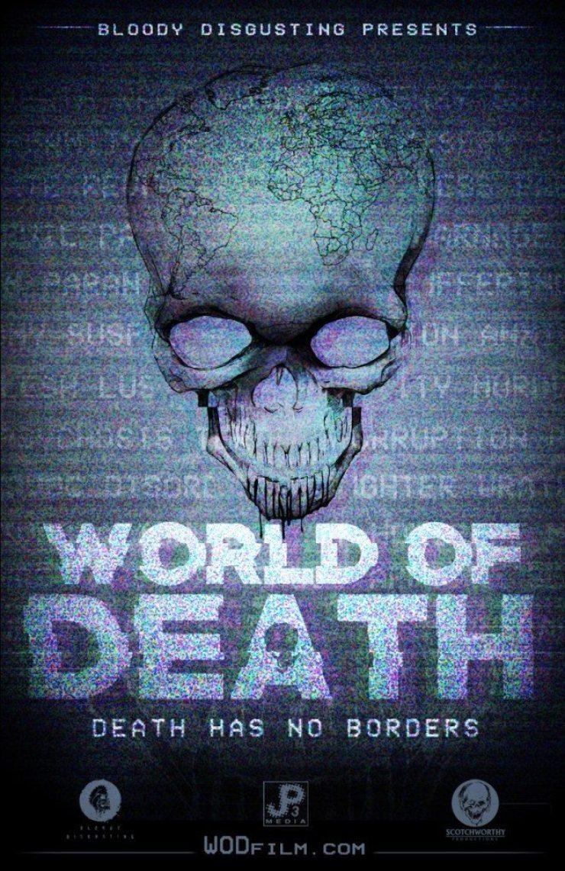 World Of Death - Episode Director