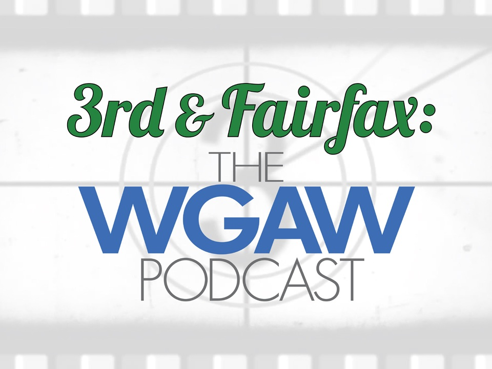 I'm one of the hosts of the Writer's Guild of America West's 3rd & Fairfax Podcast.