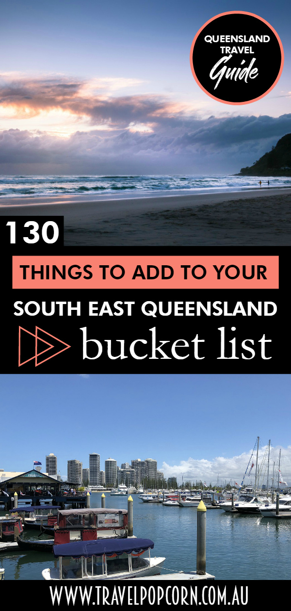 130 Things to Add to Your SE Qld Bucket List.jpg