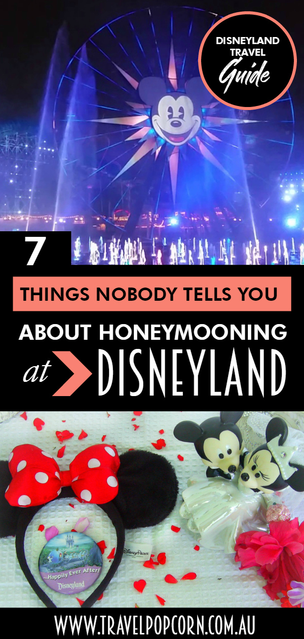7 Things Nobody Tells You About Honeymooning at Disneyland.jpg