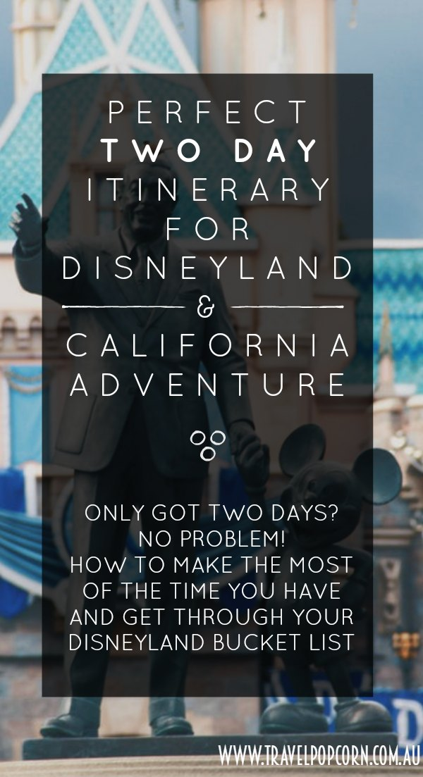 2 day itinerary for disneyland 3.jpg