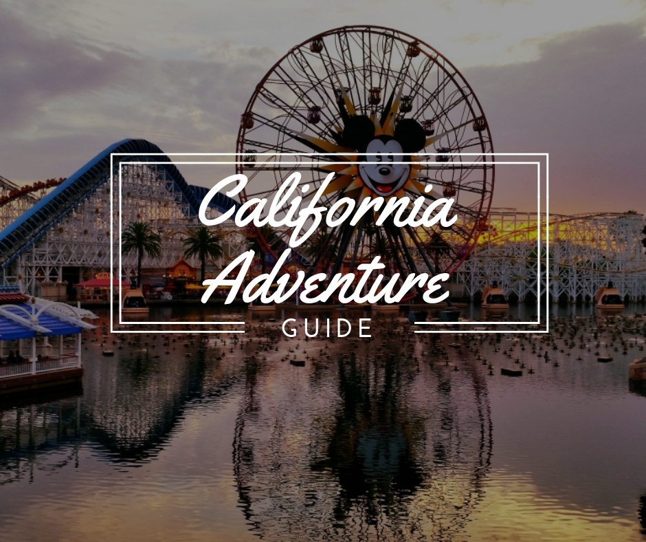 Disney California Adventure Guide