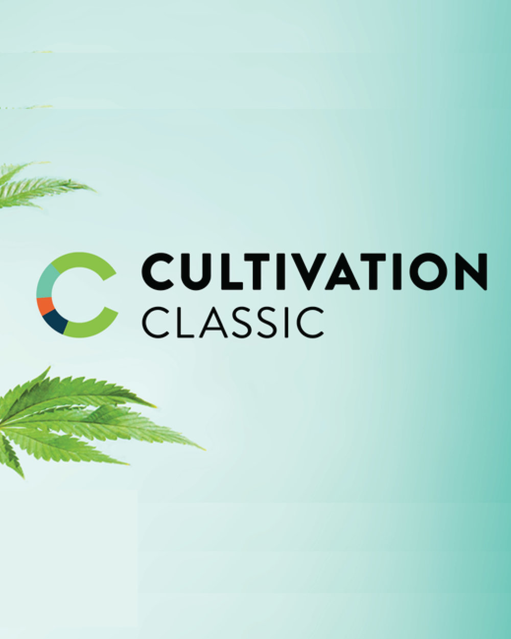 CULTIVATION CLASSIC, EVENT - The world's only cannabis competition exclusively for ethically-grown product.