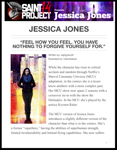 However, the character has a longer and deeper history then what we know of the MCU series. While this analysis will mainly focus on the character which is present in the MCU, some origin back story is still a point of interest in order to better understand the character. - Jessica Jones
