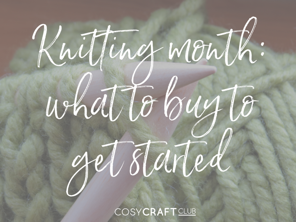knitting month - what to buy.png