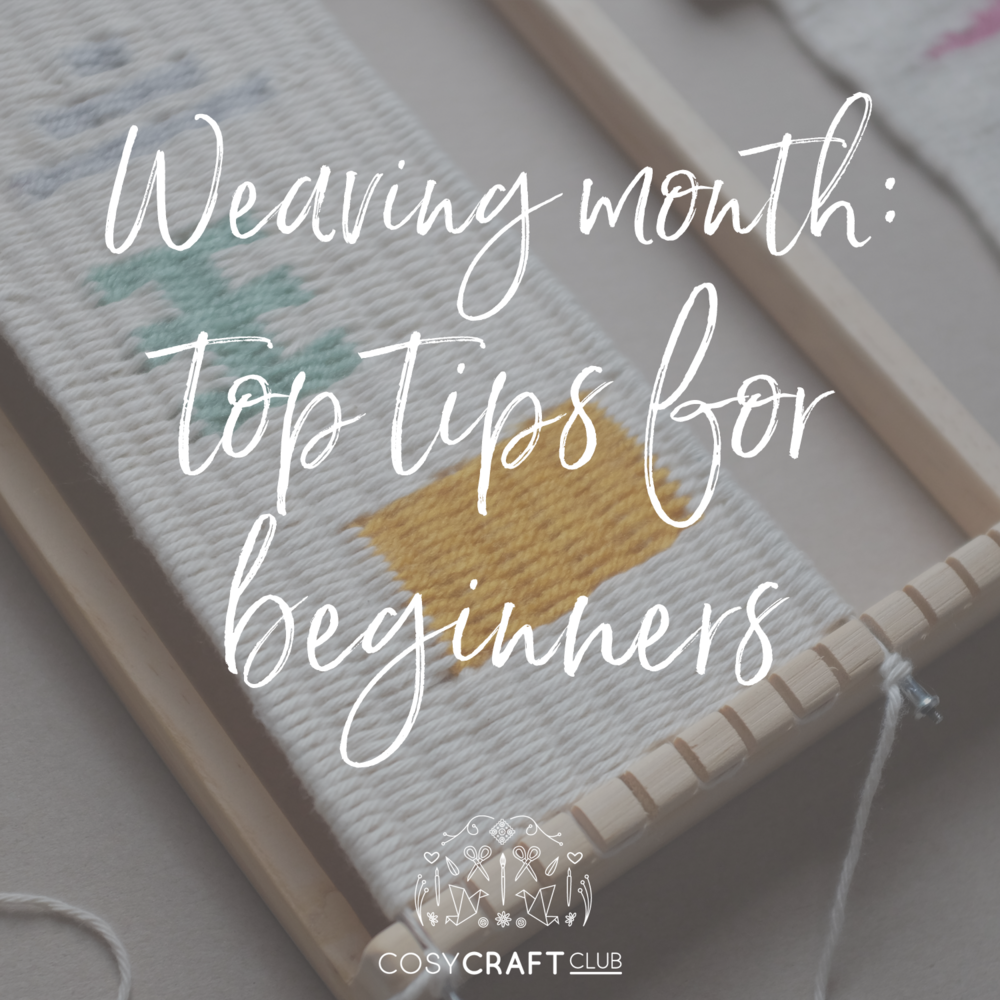 weaving month top tips.png