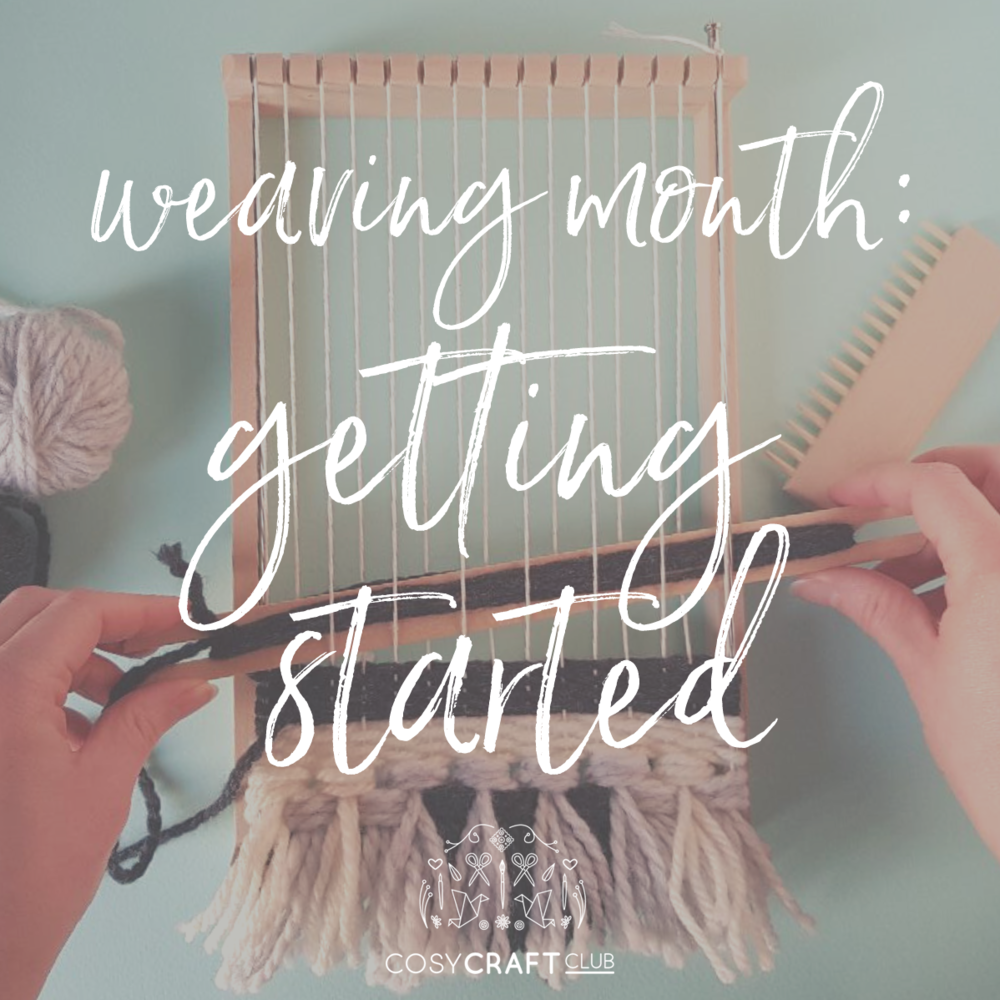 weaving month - getting started.png